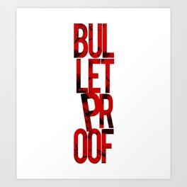 Bulletproof Light & Apparel Art Print