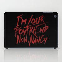 boyfriend iPad Cases featuring I'm Your Boyfriend Now by Nick Casale - Horror, Sci Fi & More