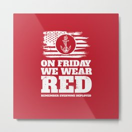 On Fridays We Wear Red Navy Metal Print