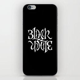 Black/White iPhone Skin