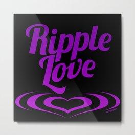 RIPPLE LOVE purple on black Metal Print