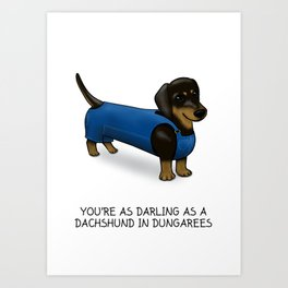 Darling Dachshund in Dungarees Art Print