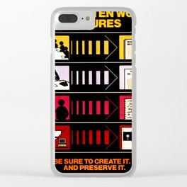 The Written Word Endures. Be Sure to Create It . . . And Preserve It. Clear iPhone Case