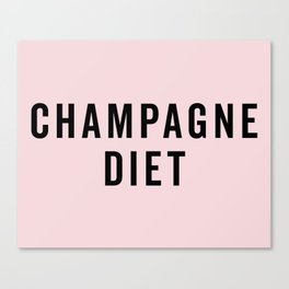 Champagne Diet Funny Quote Canvas Print