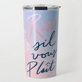 Rosé S'il Vous Plaît Travel Mug