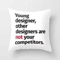 Young Designer — Advice #1 Throw Pillow