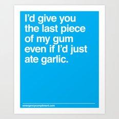 Last Piece of Gum Art Print
