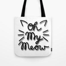 OH MY MEOW Tote Bag