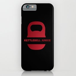 Kettlebell Junkie Fitness Muscle Building Workout iPhone Case