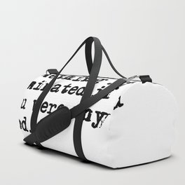 Life was something you dominated - Fitzgerald quote Duffle Bag