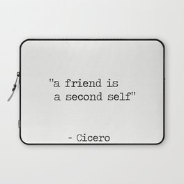 "Marcus Tullius Cicero ""a friend is a second self"" Laptop Sleeve"