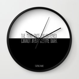 The Mind Once Enlightened Cannot Again Become Dark. Wall Clock