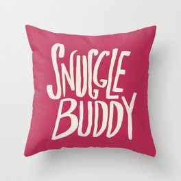Snuggle Buddy x Pink Throw Pillow