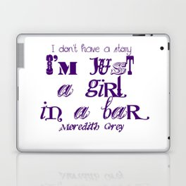 Just a girl in a bar Laptop & iPad Skin
