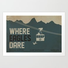 Where Eagles Dare Art Print