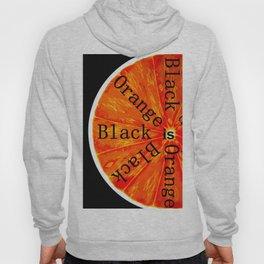 Black is Orange Hoody