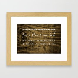 Whole Obligation of Man | Ecclesiastes 12:13 Framed Art Print