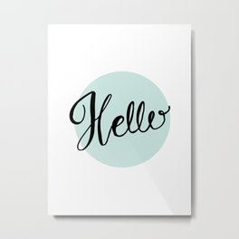 Hello - Blue Hand Lettering Metal Print