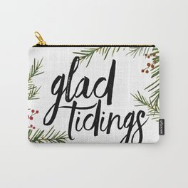 A glad tidings holiday Carry-All Pouch