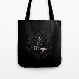 Do the Magic Tote Bag