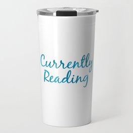 CURRENTLY READING blue Travel Mug