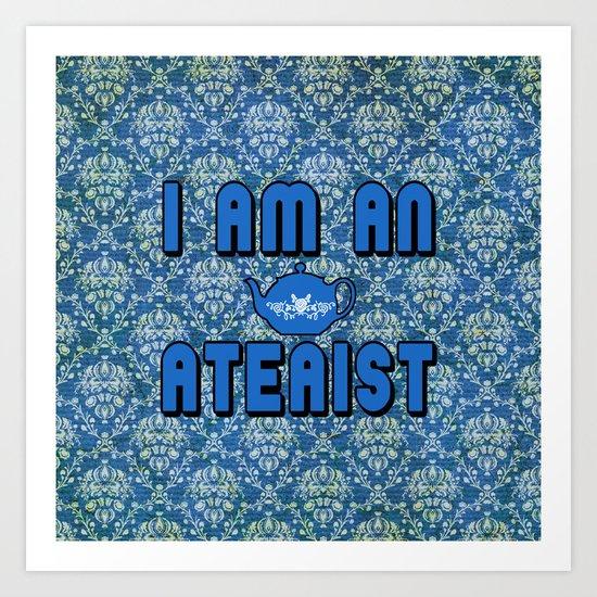 Ateaist Art Print