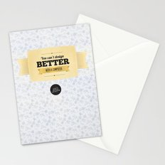 You can't design better with a computer Stationery Cards