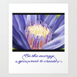 Yoga 3-Be the Energy you want to Create Lotus Flower Perfect Gift T-Shirt Art Print