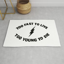Too Fast To Live Too Young To Die Punk Rock Flash - Black Rug