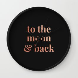 to the moon and back - black Wall Clock