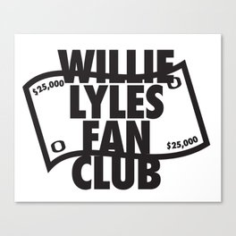 Willie Lyles Fan Club Canvas Print
