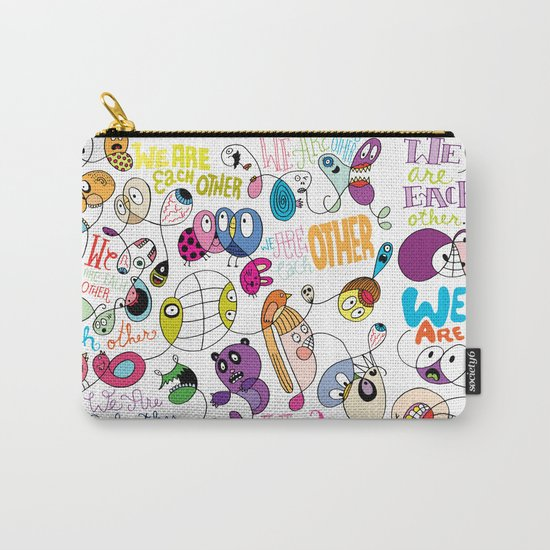 We Are Each Other (the print) Carry-All Pouch