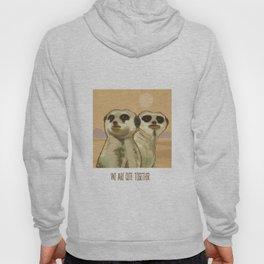 Couple of Meerkats Hoody