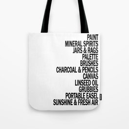 What a Plein Air Oil Painter Needs for a Perfect Day... Tote Bag