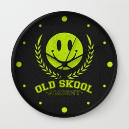Old Skool Academy Rave Quote Wall Clock