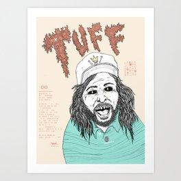 TUFF ∞ Art Print
