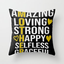 Mother Amazing Loving Strong Happy Selfless Throw Pillow