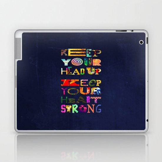 Keep your head up Laptop & iPad Skin