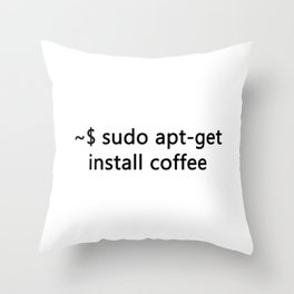 Linux Admin  Sudo apt-get install Coffee Programmer Throw Pillow