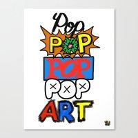 pop art Canvas Prints featuring Pop, Pop, Pop, Pop Art by Raheem Nelson