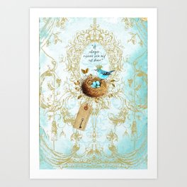 My nest is beautiful Art Print