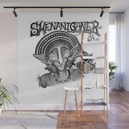 Shenaniganer Wall Mural