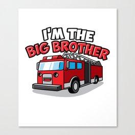 Fire Engine Truck Big Brother Fireman Present Son Canvas Print