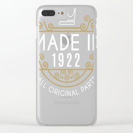 Made In 1922 All Original Parts Birthday Gift Clear iPhone Case