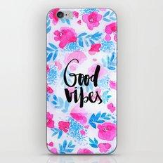 Good Vibes [Collaboration with Jacqueline Maldonado] iPhone & iPod Skin
