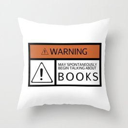 WARNING: Books Throw Pillow