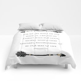 Ephesians 2:10 - For We Are What He Has Made Us Religious Home Decor Art Print Comforters