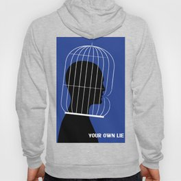YOUR OWN LIE - cool art poster, Truth, Scandinavian, Illustration, Fine Art, Cute Quirky Gift Hoody