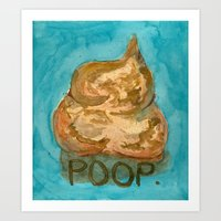 poop Art Prints featuring POOP. by Gean Shanks