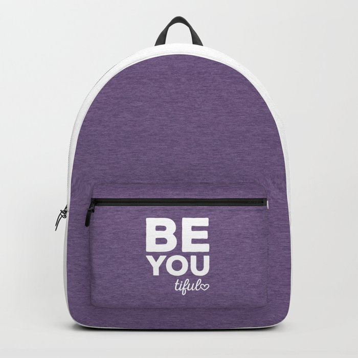 Be-You-Tiful Positive Quote Backpack